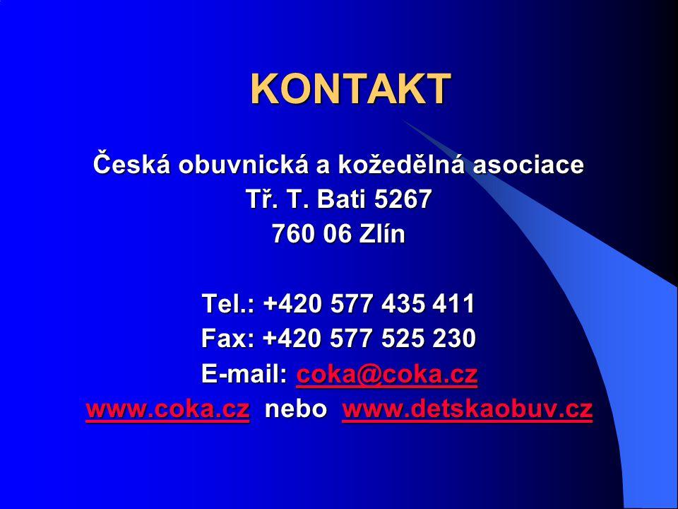 KONTAKT Česká obuvnická a kožedělná asociace Tř. T.