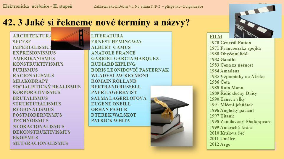 42.3 Jaké si řekneme nové termíny a názvy. Elektronická učebnice - II.