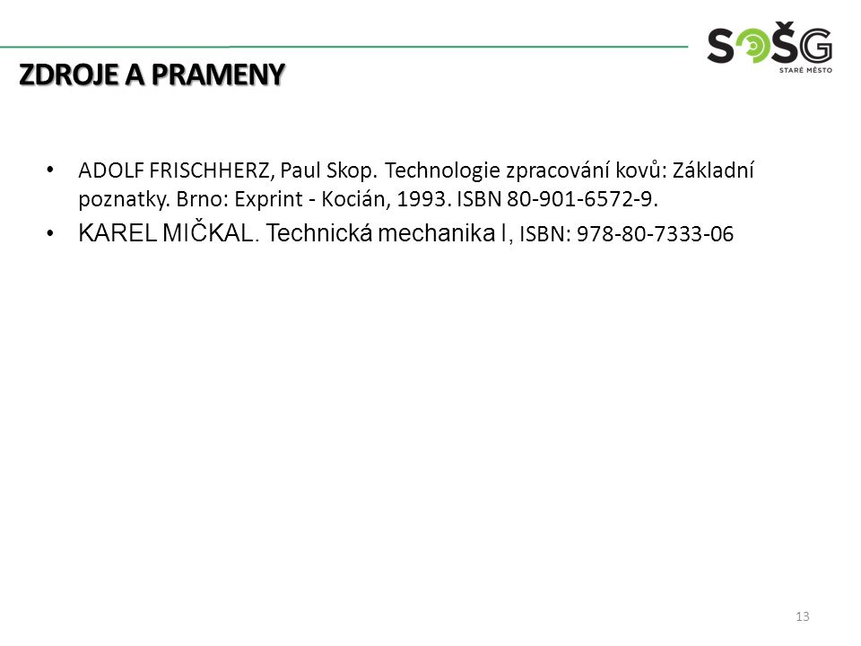 14 Děkuji za pozornost Kontakt: Ing. Luboš Bělohrad 739 049 878 belohrad@sosgsm.cz