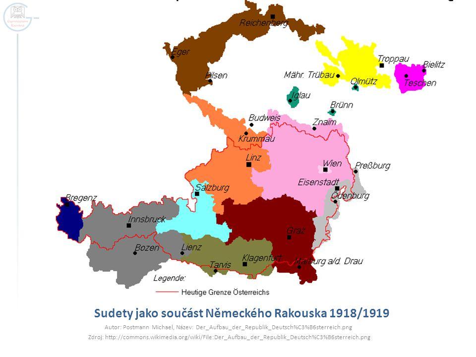 Sudety jako součást Německého Rakouska 1918/1919 Autor: Postmann Michael, Název: Der_Aufbau_der_Republik_Deutsch%C3%B6sterreich.png Zdroj: http://comm