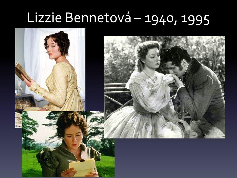 Lizzie Bennetová – 1940, 1995