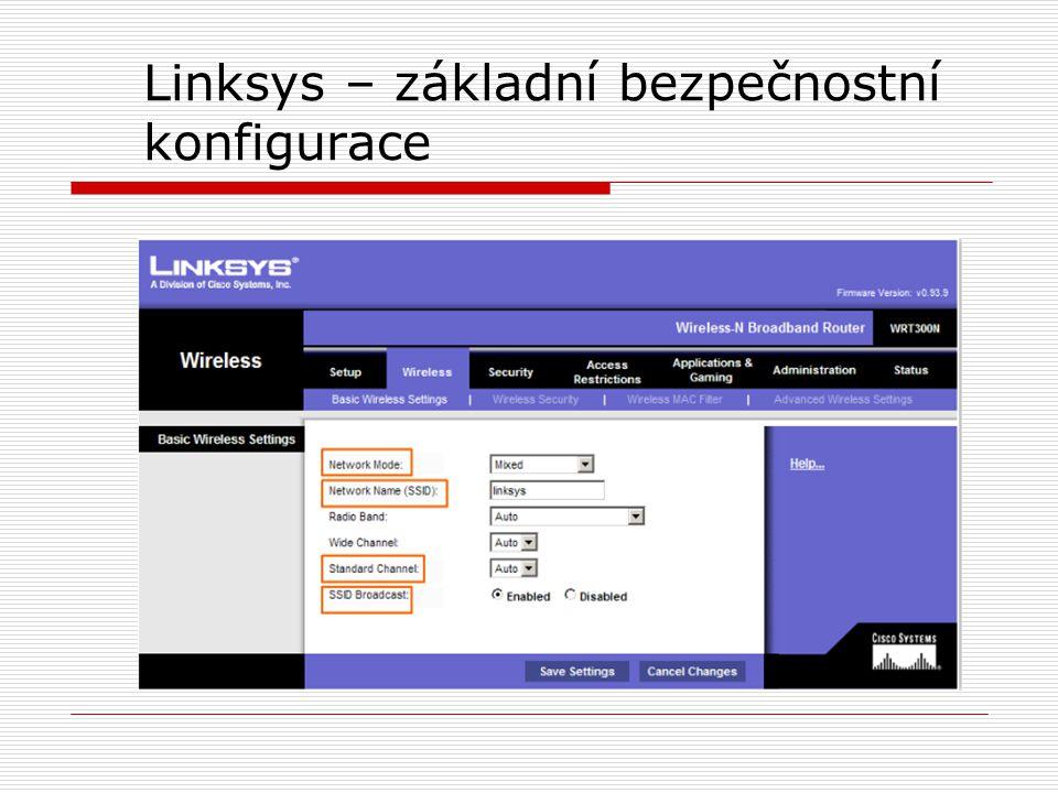 Linksys – základní bezpečnostní konfigurace