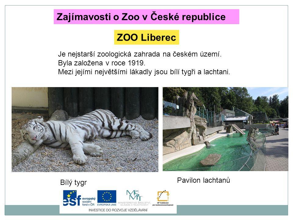 Je nejznámější českou ZOO.Chová přes 600 druhů zvířat.