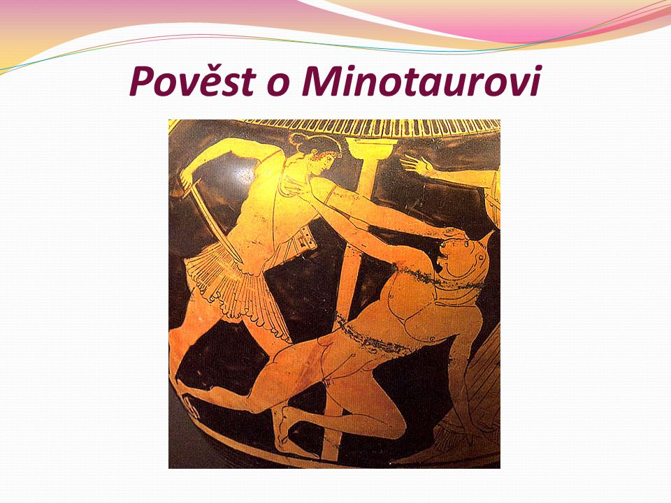 Pověst o Minotaurovi