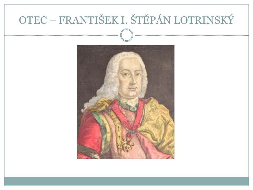 OTEC – FRANTIŠEK I. ŠTĚPÁN LOTRINSKÝ