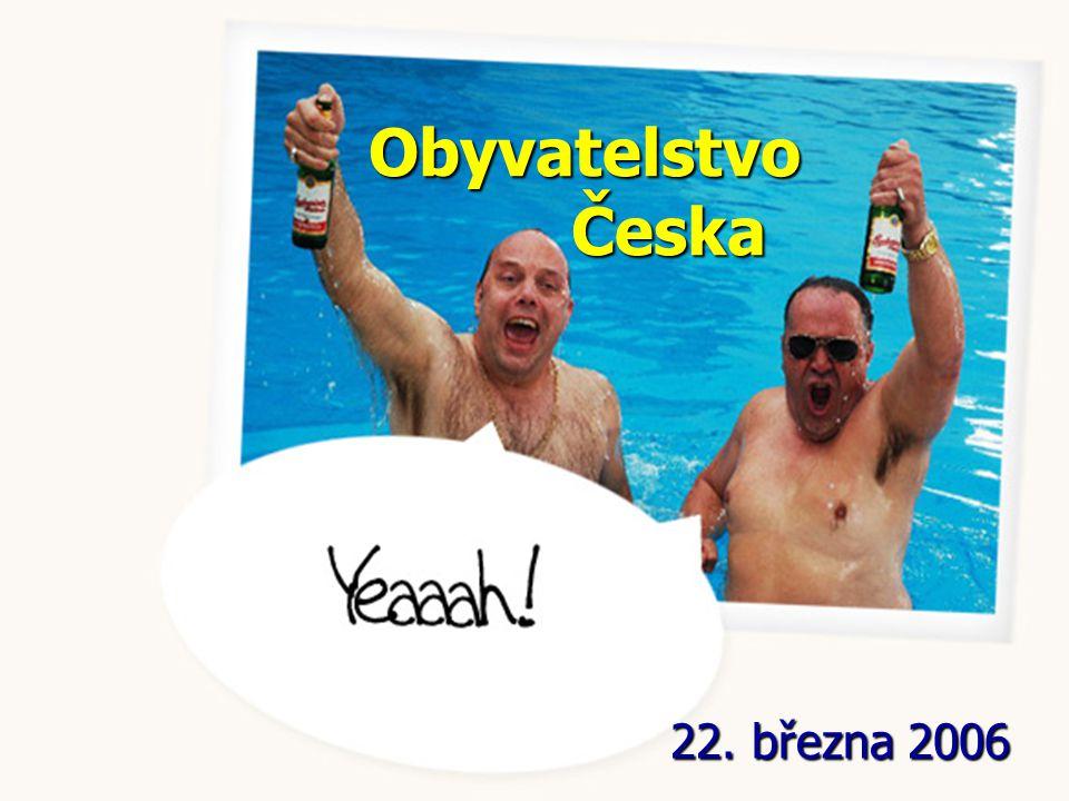 Obyvatelstvo Česka 22. března 2006