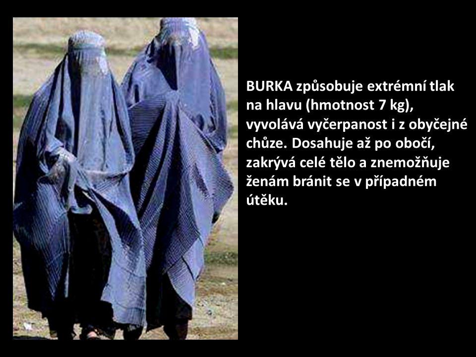 Po odchodu ruských jednotek z Afganistanu se dostal k moci TALIBAN a burka se stala povinnou pro všechny ženy v zemi.