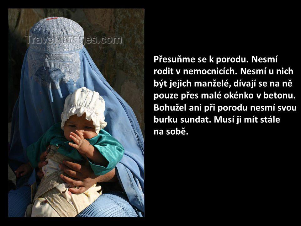 Přesuňme se k porodu.Nesmí rodit v nemocnicích.