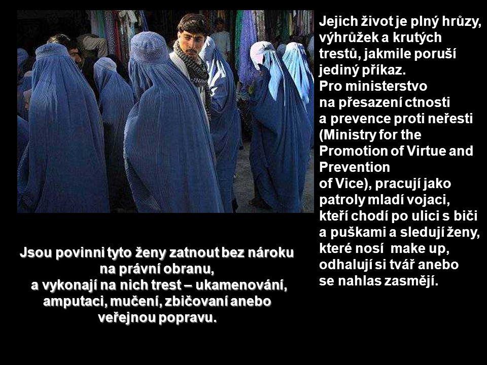 Když Taliban ovládl Kábul 27.9.1996, sebral ženám jejich civilní práva.