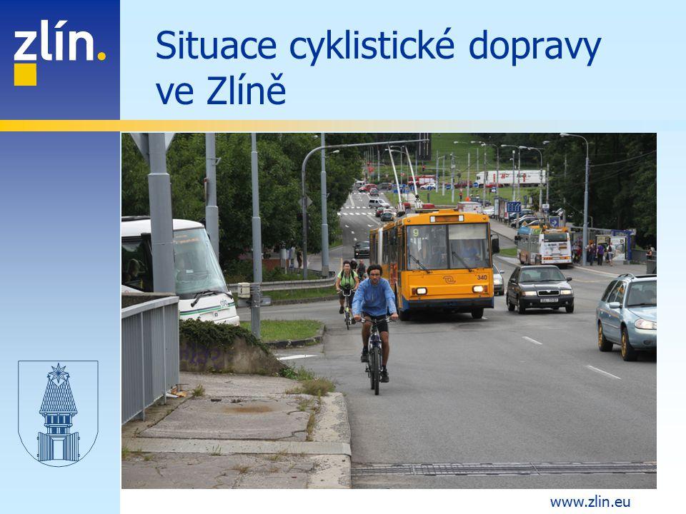 www.zlin.eu Situace cyklistické dopravy ve Zlíně