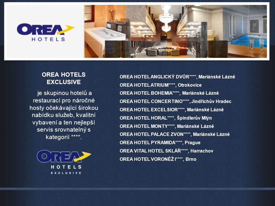 OREA HOTELS EXCLUSIVE je skupinou hotelů a restaurací pro náročné hosty očekávající širokou nabídku služeb, kvalitní vybavení a ten nejlepší servis sr