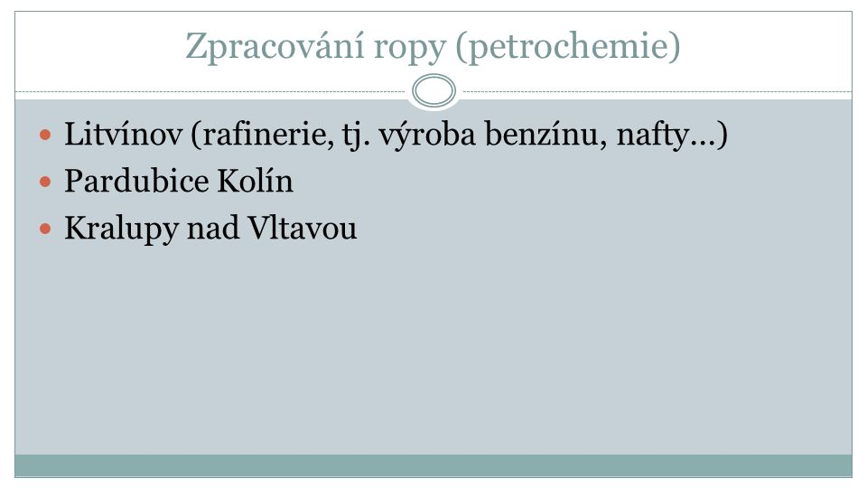 Ropovody http://upload.wikimedia.org/wikipedia/commons/thumb/9/99/Czech_pipelines.png/800px-Czech_pipelines.png