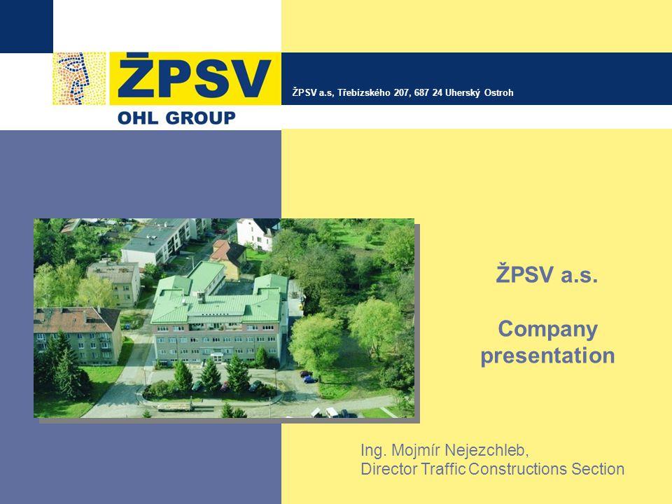 ŽPSV a.s, Třebízského 207, 687 24 Uherský Ostroh ŽPSV a.s.