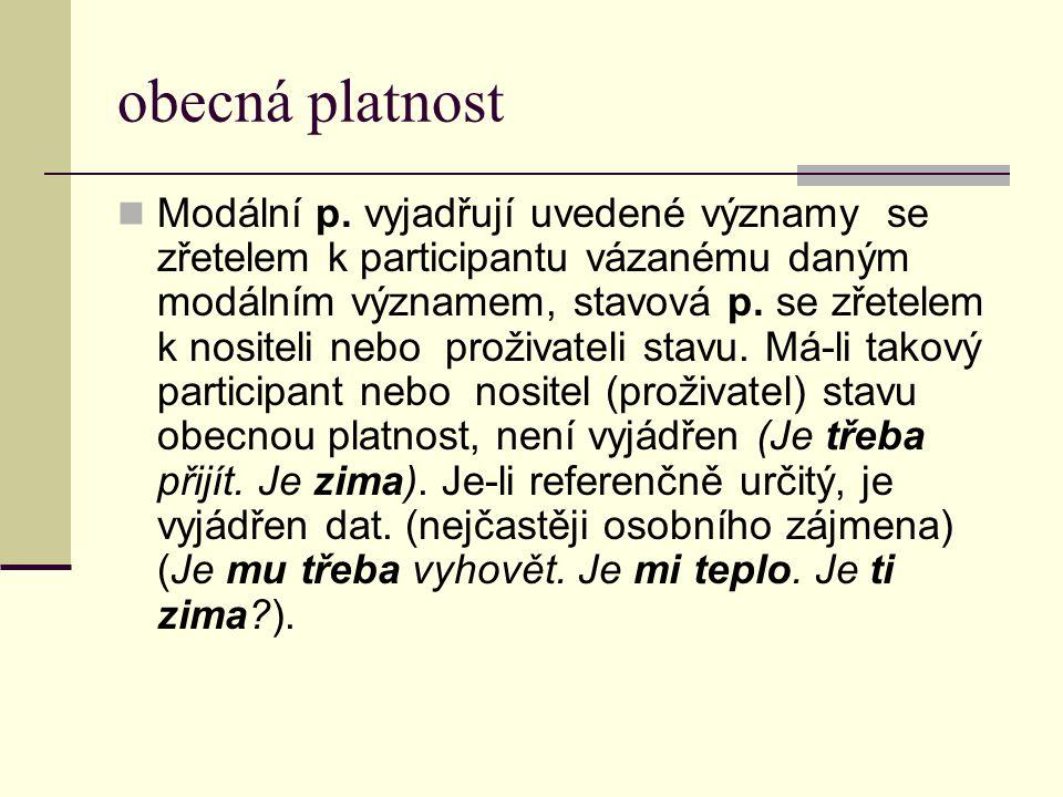 obecná platnost Modální p.