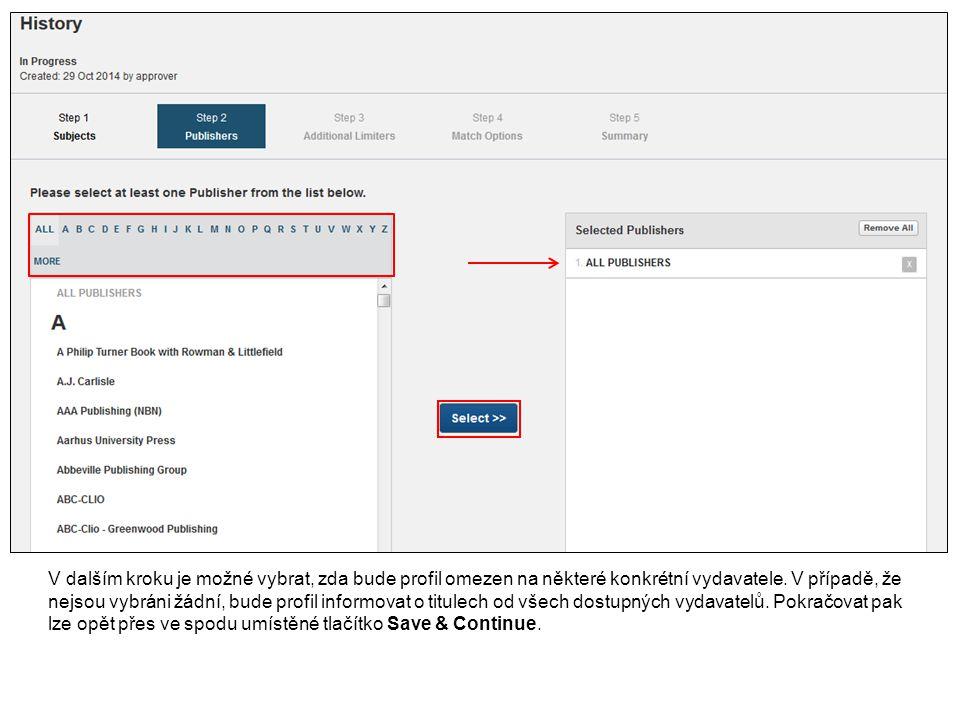 V dalším kroku je možné vybrat, zda bude profil omezen na některé konkrétní vydavatele.