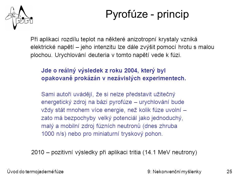 Úvod do termojaderné fúze9: Nekonvenční myšlenky26 Pyrofúze - princip