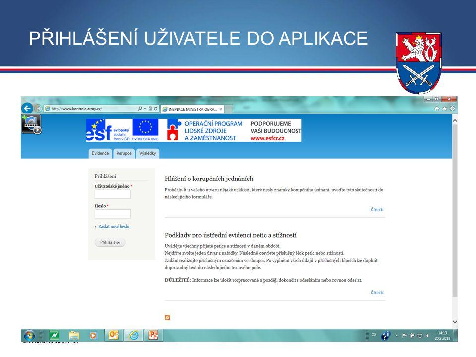 MINISTERSTVO OBRANY ČR PŘIHLÁŠENÍ UŽIVATELE DO APLIKACE 8