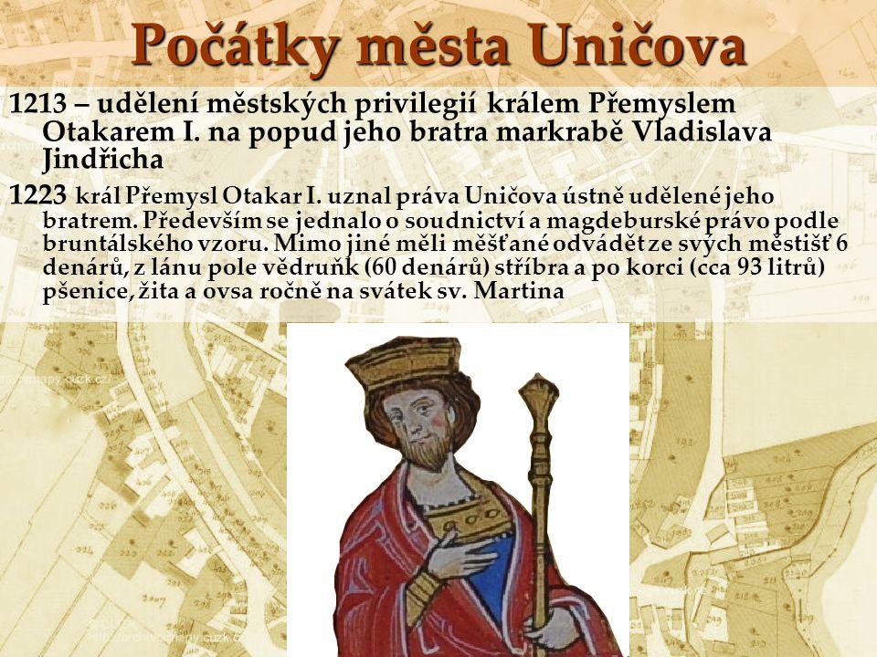 Počátky města Uničova 1234 markrabě Přemysl (budoucí král Přemysl Otakar II.