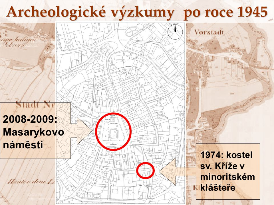 Archeologické výzkumy po roce 1945 1974: kostel sv. Kříže v minoritském klášteře 2008-2009: Masarykovo náměstí