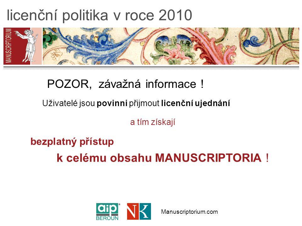 Manuscriptorium.com licenční politika v roce 2010 POZOR, závažná informace .