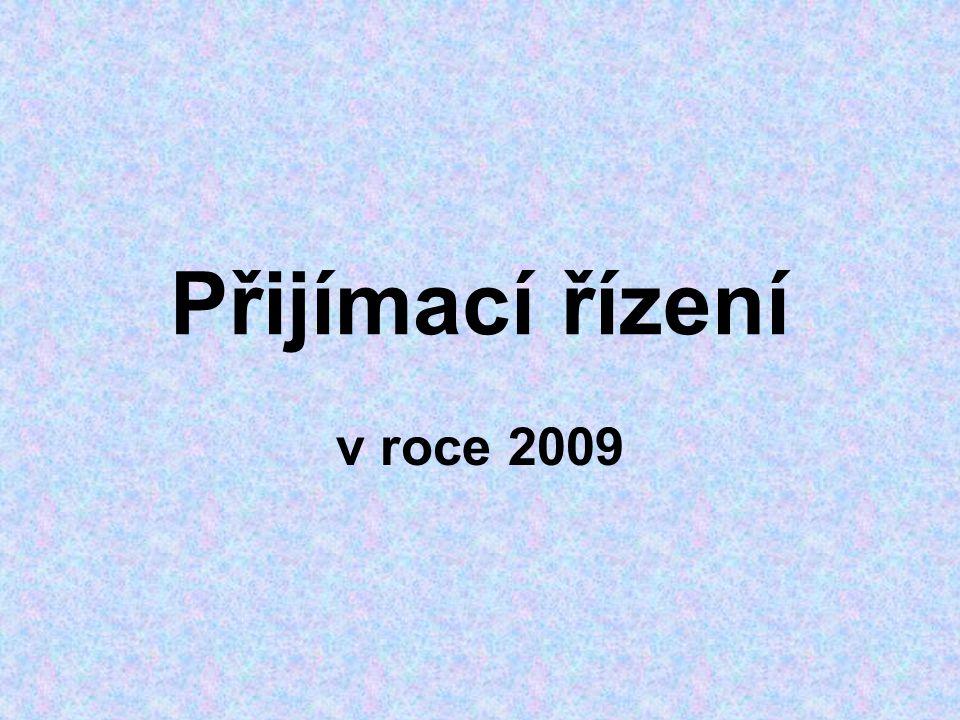 Přijímací řízení v roce 2009