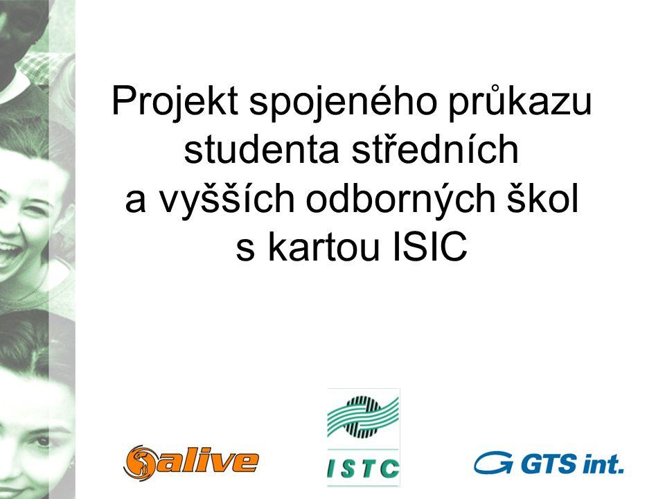 Cíl projektu: umožnit studentům středních a vyšších odborných škol v Praze používání jednotného multifunkčního a zároveň mezinárodně uznávaného identifikačního průkazu studenta ISIC Projekt je realizován za podpory hlavního města Prahy.