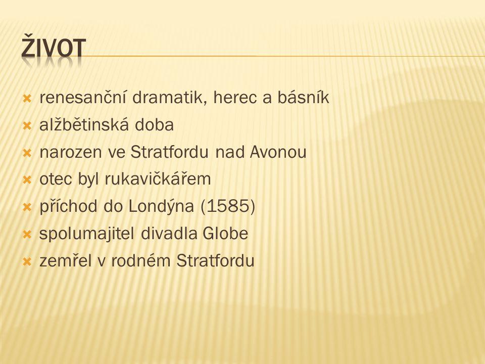 pohádkové hry  Cymbelin  Zimní pohádka  Bouře poezie  Sonety