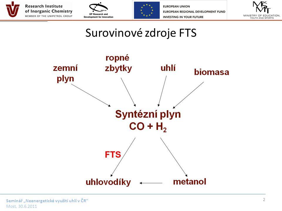 """Seminář """"Neenergetické využití uhlí v ČR"""" Most, 30.6.2011 Surovinové zdroje FTS 2"""