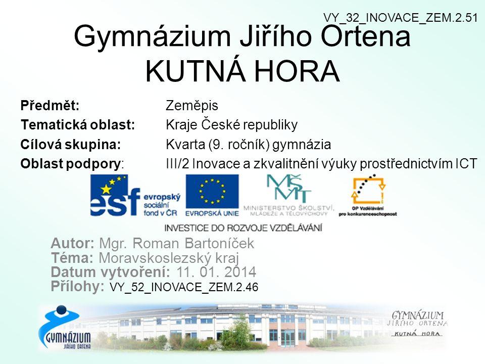 9) Hospodářství Zlínského kraje.Jsou uvedená tvrzení pravdivá.