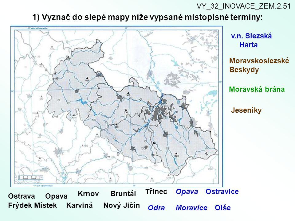 2) Doplňte okresy, které tvoří Moravskoslezský kraj.