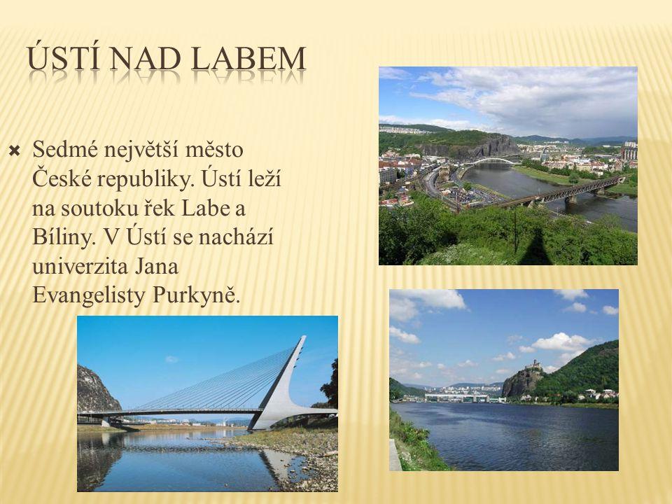  Sedmé největší město České republiky. Ústí leží na soutoku řek Labe a Bíliny. V Ústí se nachází univerzita Jana Evangelisty Purkyně.