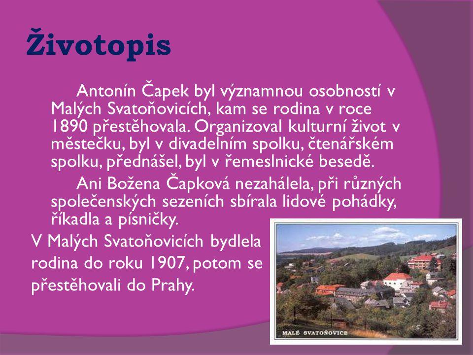 Životopis Antonín Čapek byl významnou osobností v Malých Svatoňovicích, kam se rodina v roce 1890 přestěhovala. Organizoval kulturní život v městečku,