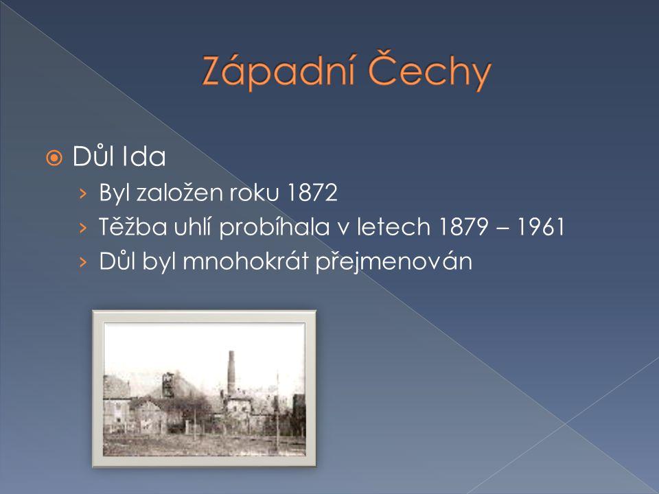  Důl Ida › Byl založen roku 1872 › Těžba uhlí probíhala v letech 1879 – 1961 › Důl byl mnohokrát přejmenován