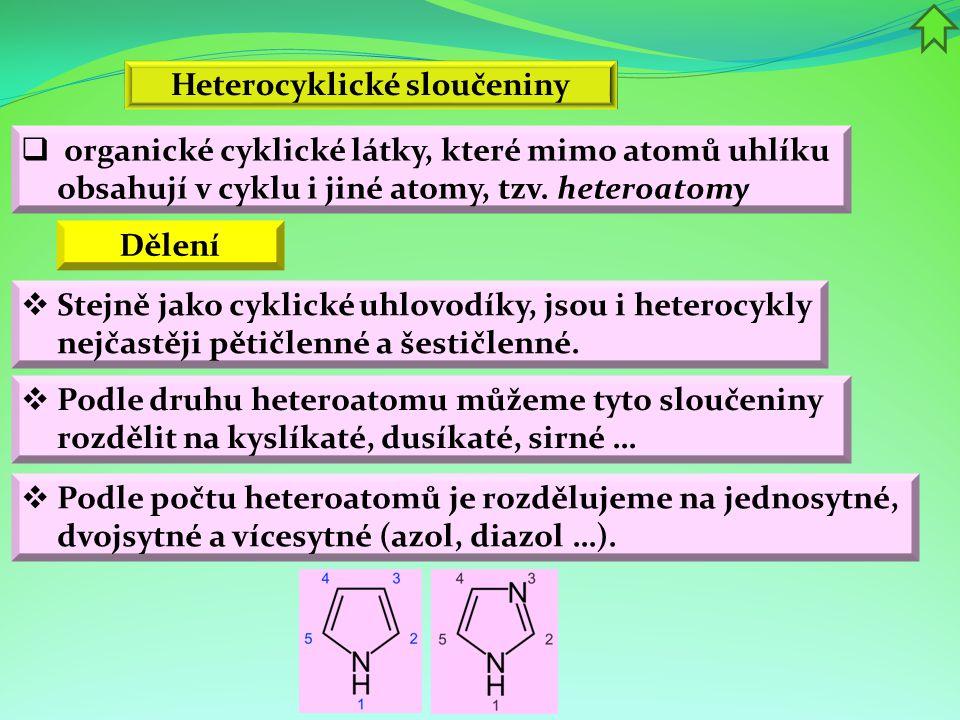  Podle druhu heteroatomu můžeme tyto sloučeniny rozdělit na kyslíkaté, dusíkaté, sirné …  Podle počtu heteroatomů je rozdělujeme na jednosytné, dvoj