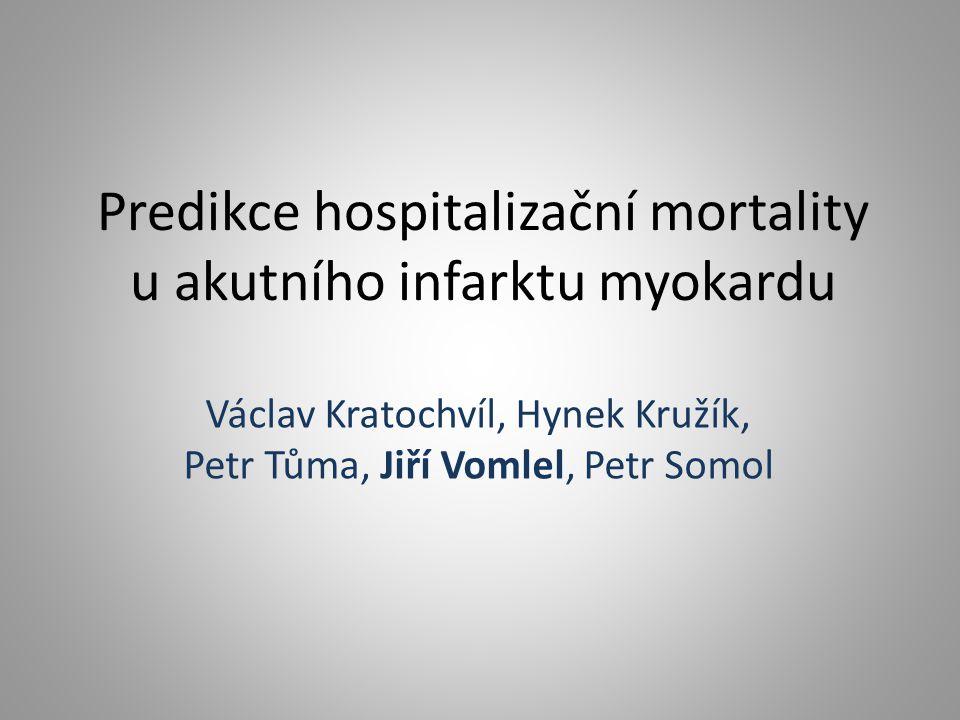 Predikce hospitalizační mortality u akutního infarktu myokardu Václav Kratochvíl, Hynek Kružík, Petr Tůma, Jiří Vomlel, Petr Somol