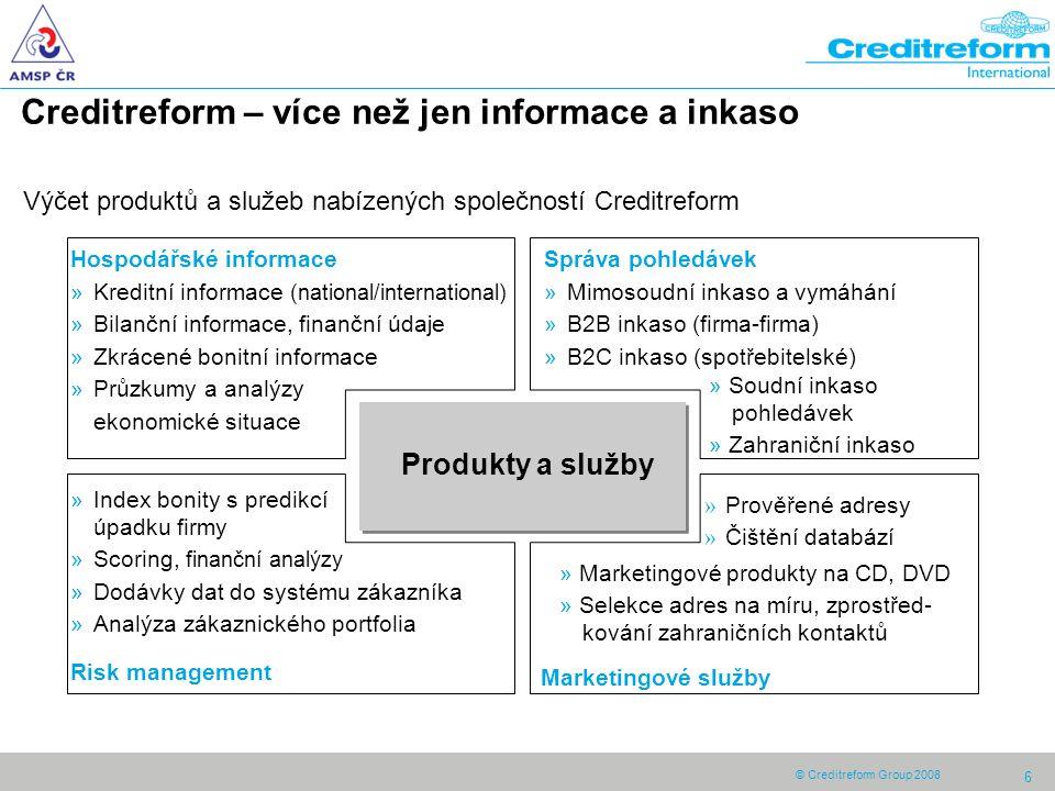 © Creditreform-Group 2008 7 Creditreform s.r.o.