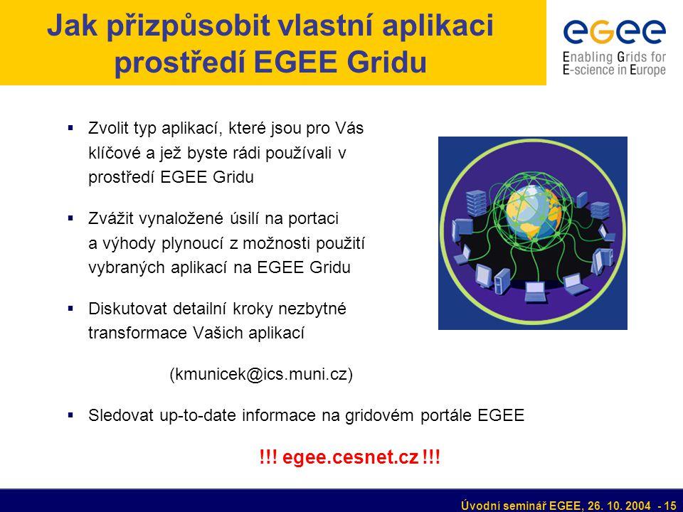Úvodní seminář EGEE, 26. 10.