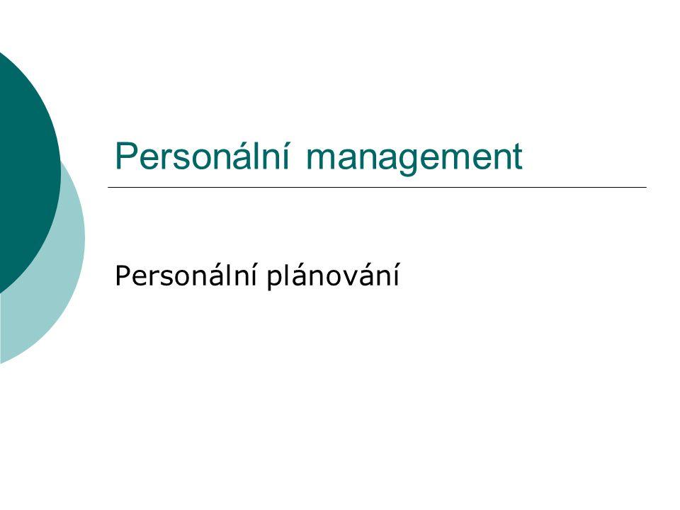 Personální management Personální plánování
