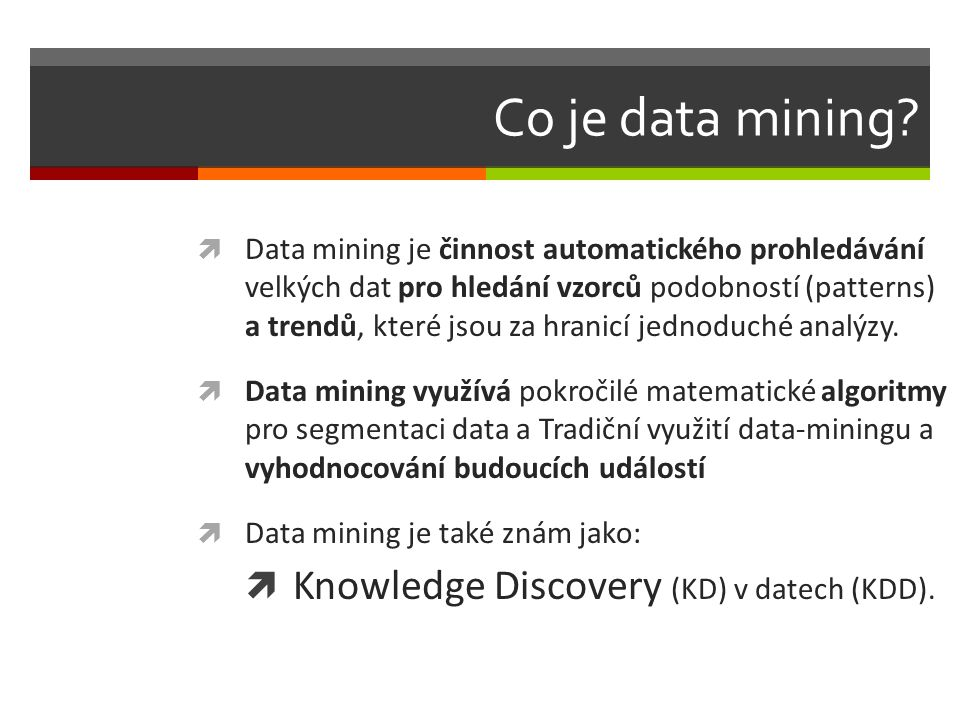 Co je data mining.