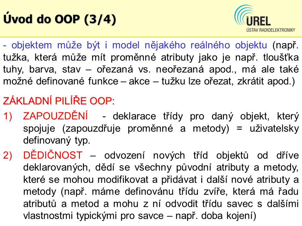 Úvod do OOP (3/4) - objektem může být i model nějakého reálného objektu (např.