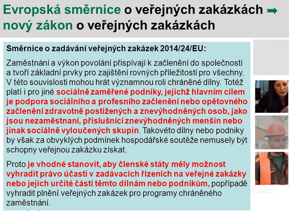 Evropská směrnice o veřejných zakázkách nový zákon o veřejných zakázkách Směrnice o zadávání veřejných zakázek 2014/24/EU: Zaměstnání a výkon povolání