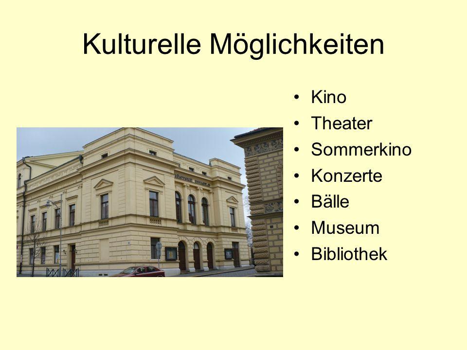 Kulturelle Möglichkeiten Kino Theater Sommerkino Konzerte Bälle Museum Bibliothek