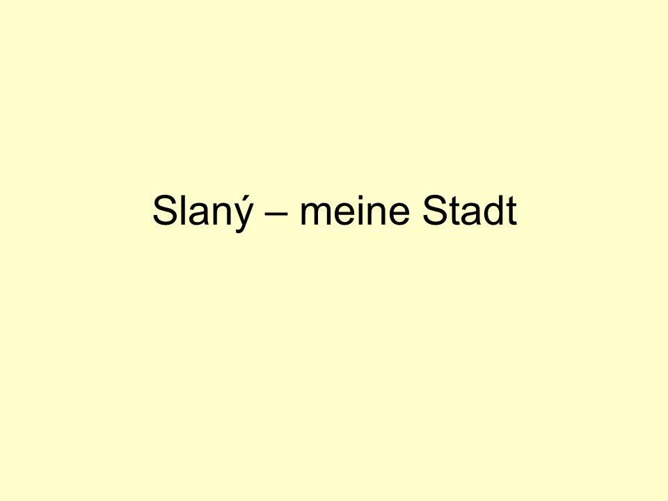Slaný – meine Stadt