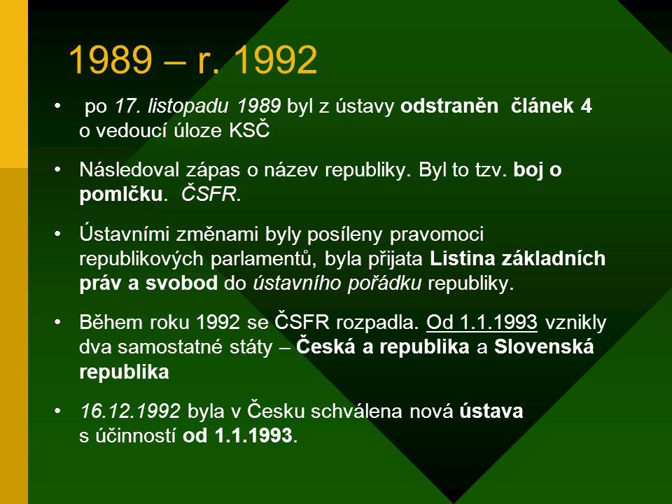 Komunistický režim v Československu (1948 - 1989) 25.2.1948 – tzv Vítězný únor - došlo ke komunistickému puči. KSČ převzala moc ve státě 9. 5 1945 – t