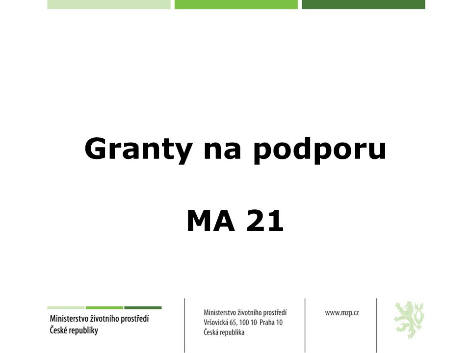 Upozornění V případě mikroregionu je předkladatel povinen přiložit k žádosti o grant buď: prohlášení obce, ve kterém obec jednoznačně a jasně deklaruje, že je ručitelem projektu v rámci mikroregionu, který žádost předkládá, a že ponese případné závazky plynoucí z realizace projektu v rámci Revolvingového fondu MŽP, nebo prohlášení o podpoře projektu a podpoře principů MA 21 a udržitelného rozvoje (viz.