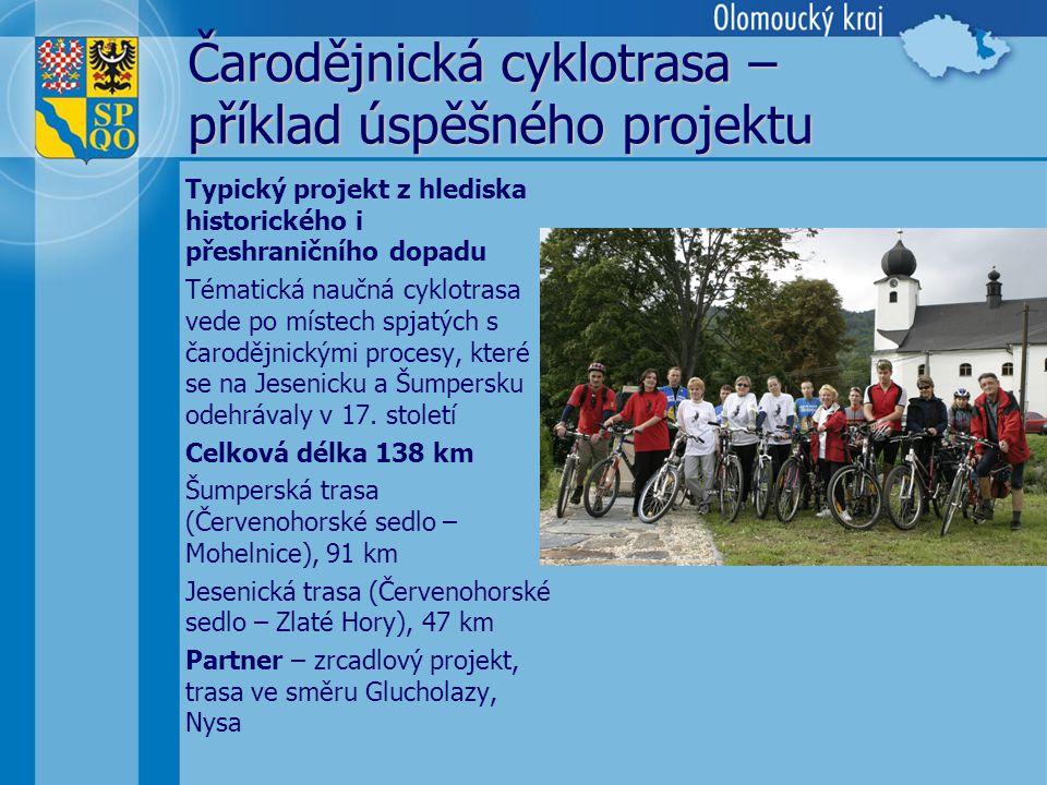 Čarodějnická cyklotrasa – příklad úspěšného projektu Typický projekt z hlediska historického i přeshraničního dopadu Tématická naučná cyklotrasa vede po místech spjatých s čarodějnickými procesy, které se na Jesenicku a Šumpersku odehrávaly v 17.