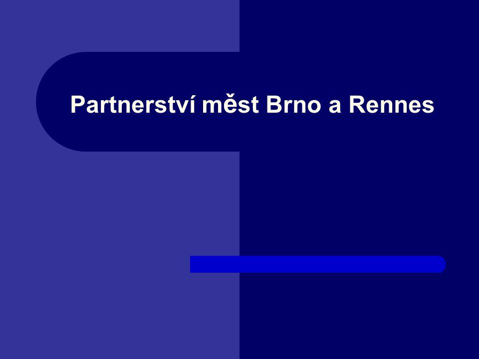 Partnerství m ě st Brno a Rennes