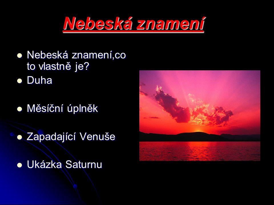 Nebeská znamení První výtvarné záznamy o podivných kolech, obloucích a skvrnách kolem Slunce pocházejí již z doby bronzové.
