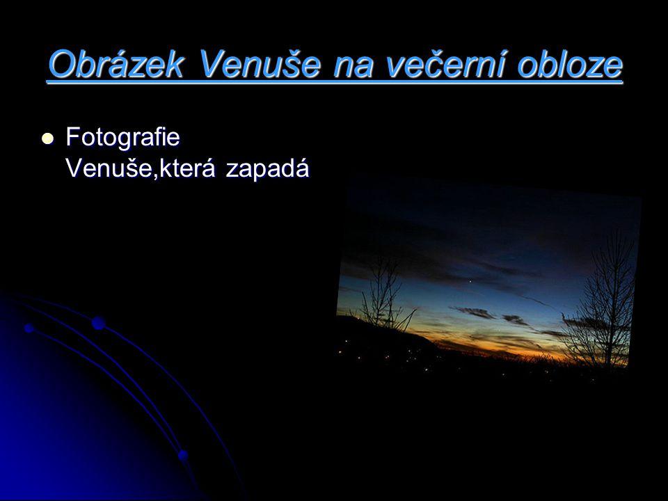Obrázek Venuše na večerní obloze Fotografie Venuše,která zapadá Fotografie Venuše,která zapadá