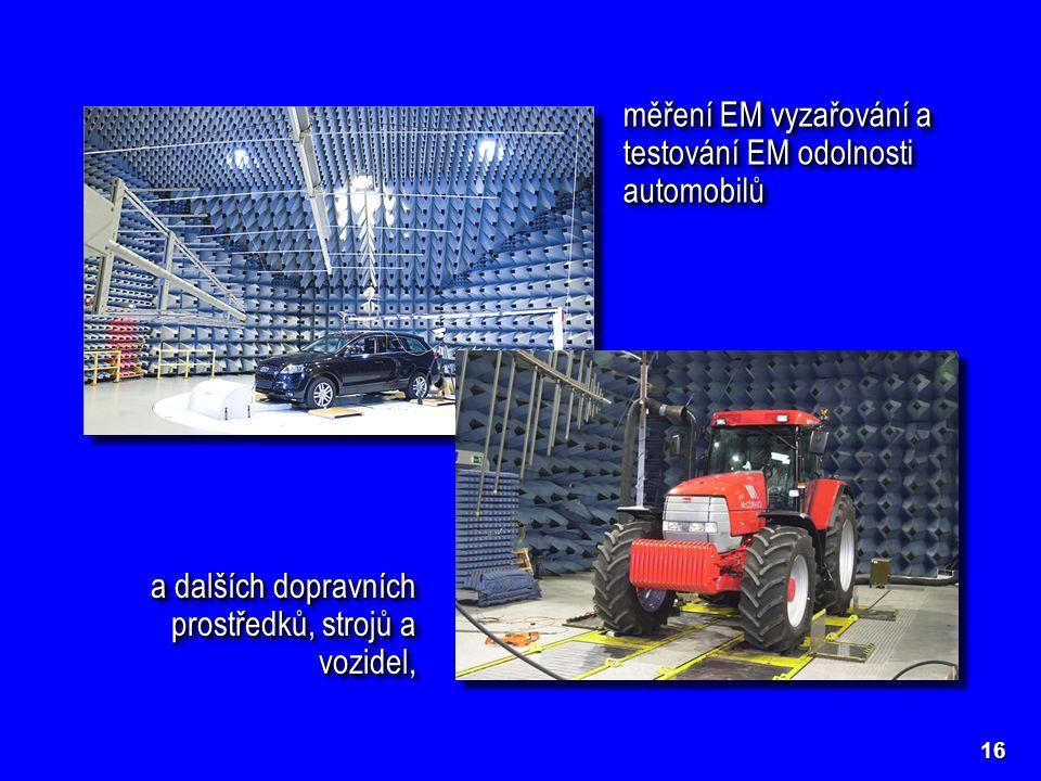 měření EM vyzařování a testování EM odolnosti automobilů a dalších dopravních prostředků, strojů a vozidel, 16